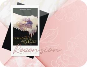 Rezension: Die Federn des Windes - Manuel Timm