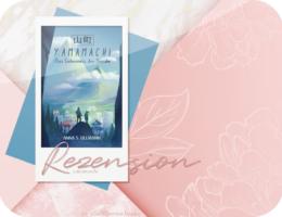 Rezension: Yamamachi – Das Geheimnis der Senshi - Anna S. Ullmann