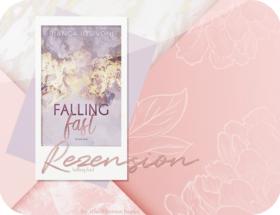 Rezension: Falling Fast - Bianca Iosivoni