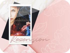 Rezension: Die Krone der Seelenmacht - K. T. Meadows