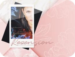 Rezension: Im Reich der Seelenmacht - K. T. Meadows
