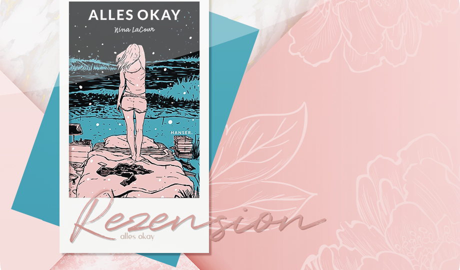 Rezension: Alles Okay - Nina LaCour