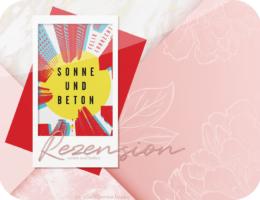 Rezension: Sonne und Beton - Felix Lobrecht