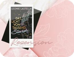 Rezension: Das Licht von tausend Sternen - Leonie Lastella