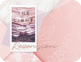 Rezension: The Light in Us - Emma Scott
