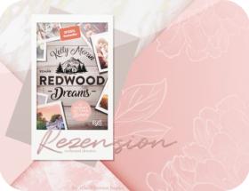 Rezension: Redwood Dreams - Es beginnt mit einem Lächeln - Kelly Moran