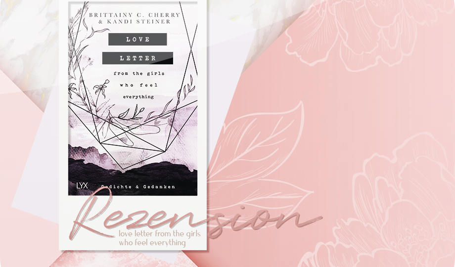 Rezension: Love Letter from the Girls who feel everything - Brittainy C. Cherry & Kandi Steiner