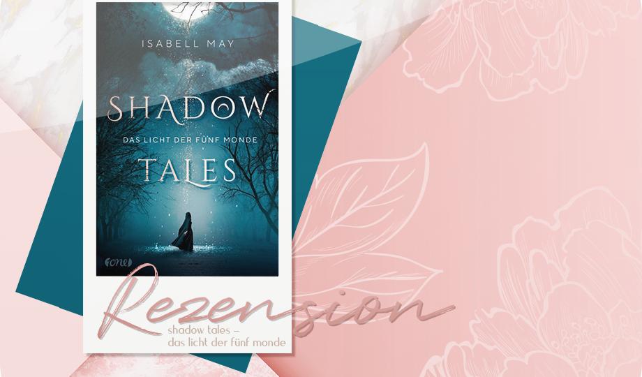 Rezension: Shadow Tales - Das Licht der fünf Monde