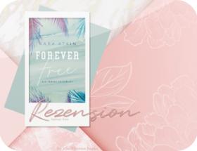 Rezension: Forever Free - Kara Atkins