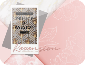 Rezension: Prince of Passion - Logan - Emma Chase