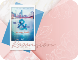 Rezension: Duty & Desire - Verboten sinnlich - Tessa Bailey