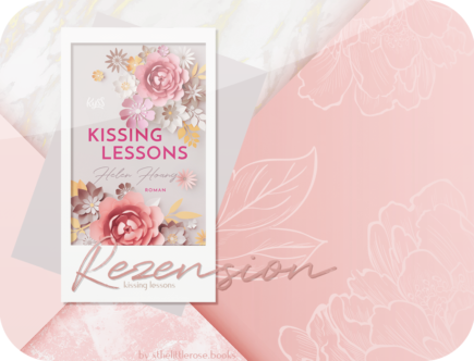 Rezension: Kissing Lessons - Helen Hoang