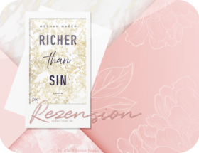 Rezension: Richer than Sin - Meghan March