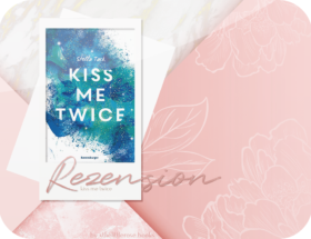Rezension: Kiss me Twice - Stella Tack