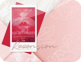 Rezension: Muse of Nightmare - Laini Taylor