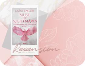 Rezension: Muse of Nightmares - Das Erwachen der Träumerin - Laini Taylor