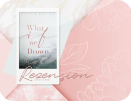 Rezension: What if we Drown - Sarah Sprinz