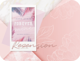 Rezension: Forever Mine - Kara Atkin