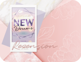Rezension: New Dreams - Lilly Lucas
