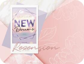 Rezension: New Dreams - Lilly Lucas