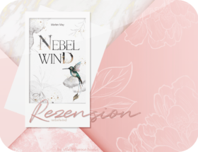 Rezension: Nebelwind - Marlen May