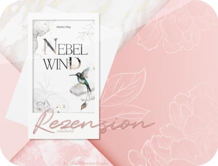 Rezension: Nebelwind - Marlen May