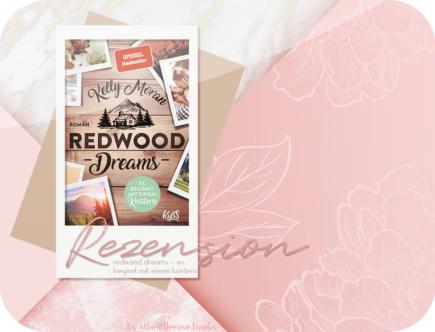 Rezension: Redwood Dreams - Es beginnt mit einem Knistern - Kelly Moran