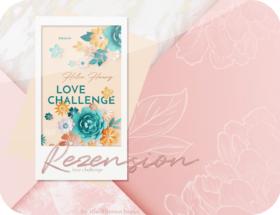 Rezension: Love Challenge - Helen Hoang