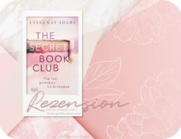Rezension: The Secret Book Club - Ein fast perfekter Liebesroman - Lyssa Kay Adams