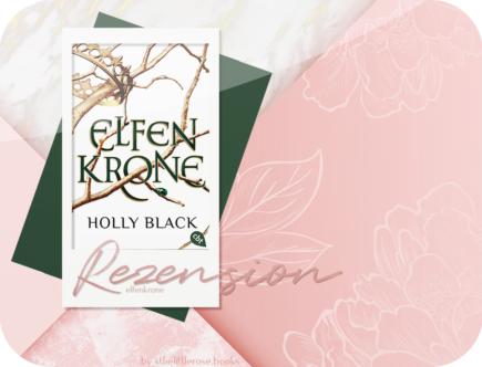 Rezension: Elfenkrone - Holly Black