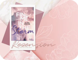 Rezension: Find me in the Storm - Kira Mohn