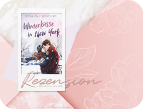 Rezension: Winterküsse in New York - Susanne Mischke