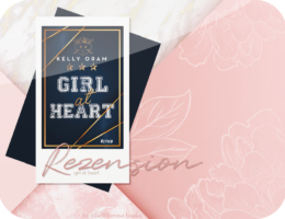 Rezension: Girl at Heart - Kelly Oram
