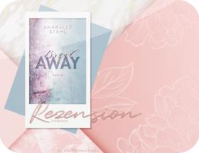 Rezension: BreakAway - Anabelle Stehl