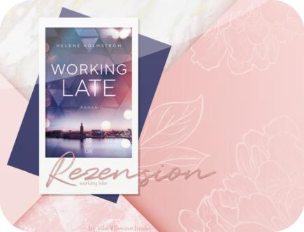 Rezension: Working Late - Helene Holmström