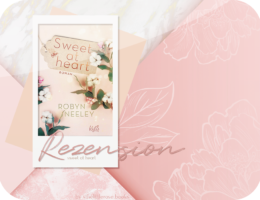 Rezension: Sweet at Heart - Robyn Neeley