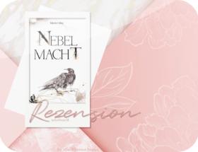 Rezension: Nebelmacht - Marlen May