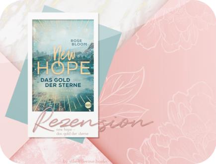 Rezension: New Hope - Das Gold der Sterne - Rose Bloom